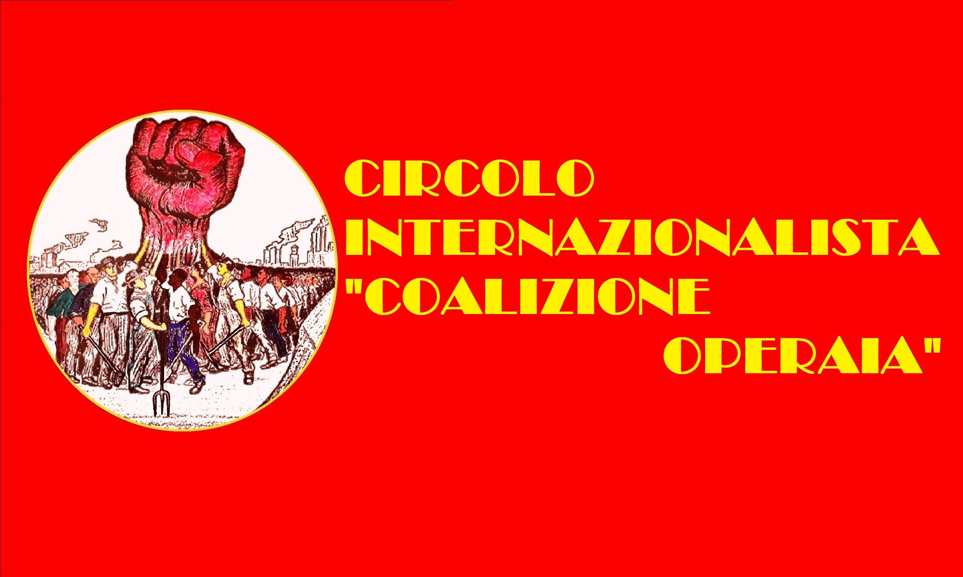 """circolo internazionalista """"coalizione operaia"""""""